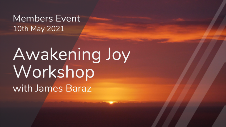 Members Event - Awakening Joy Workshop - May 10th 2021